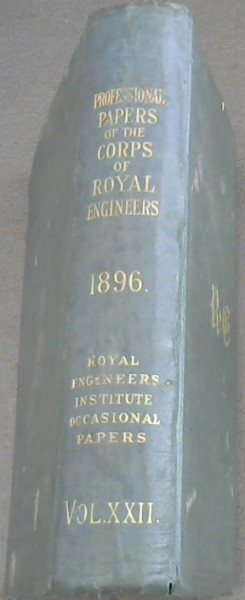 Image for Professional Papers of the Corps of Royal Engineers (Royal Engineers Institute Occasional Papers Vol XXII 1896)