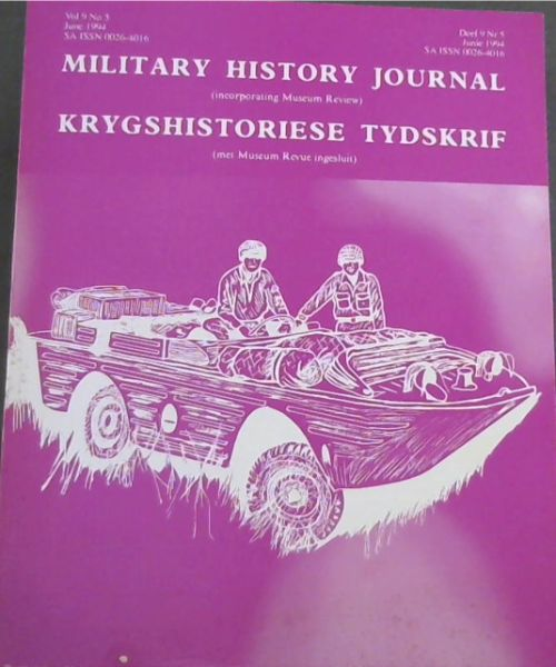 Image for Military History Journal / Krygshistoriese Tydskrif. Volume 9,  No. 5 & 6 June & December 1994. 2 volumes