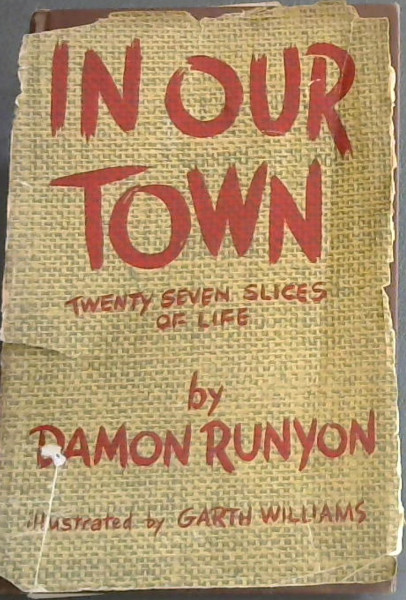 Image for In Our Town : Twenty Seven Slices of Life