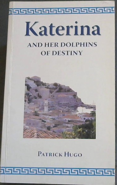 Image for Katerina and Her Dolphins of Destiny