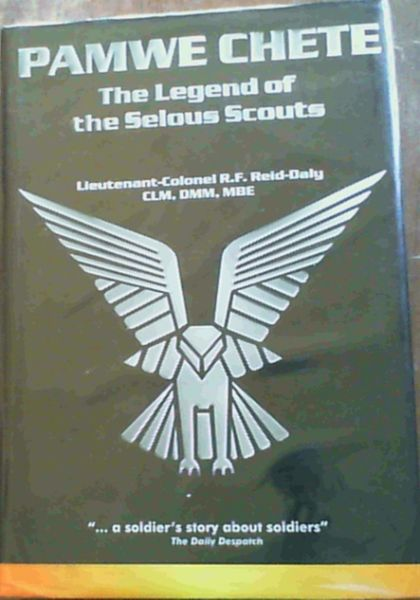 Image for Pamwe Chete: The Legend of the Selous Scouts