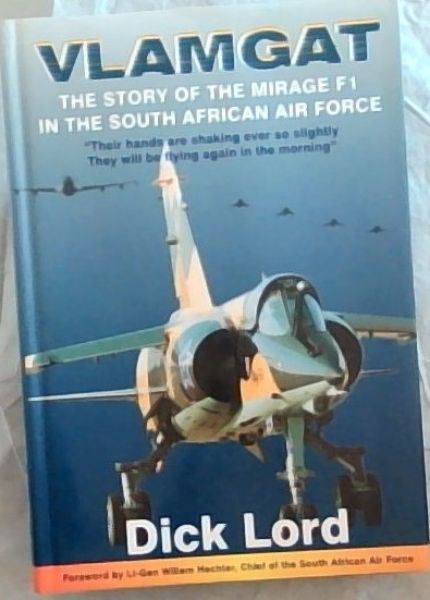 Image for Vlamgat : The Story of the Mirage F1 in the South African Air Force