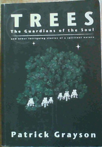 Image for Trees : The Guardians of the Soul