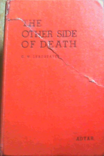 Image for The Other Side of Death : Scientifically Examined and Carefully Described