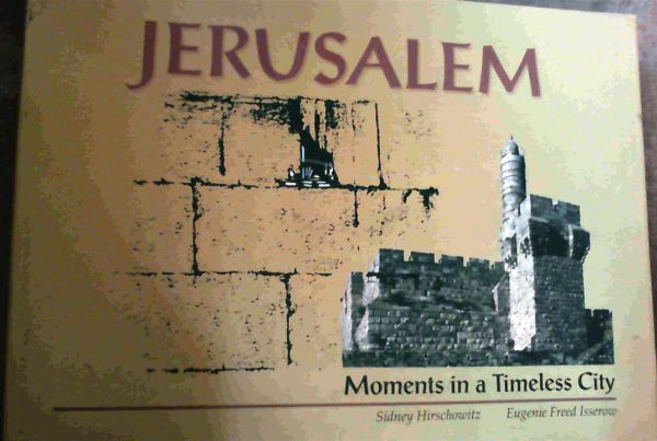 Image for Jerusalem; Moments in a Timeless City
