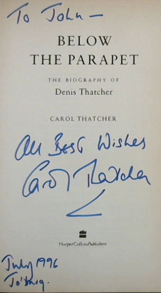 Below the Parapet: Biography of Denis Thatcher