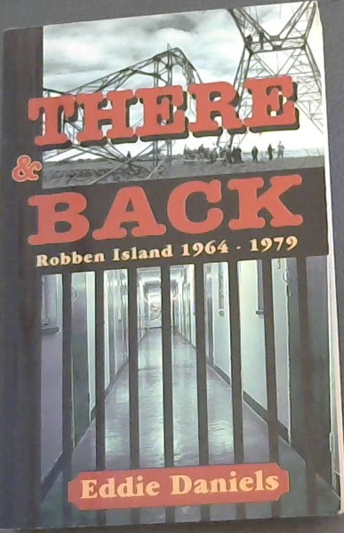 Image for There and Back: Robben Island, 1964-1979