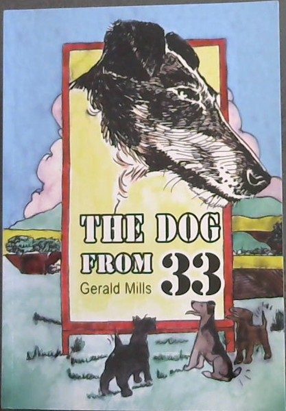 Image for THE DOG FROM 33