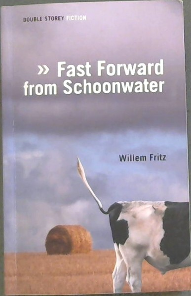 Image for Fast Forward from Schoonwater (Double Storey: Fiction)