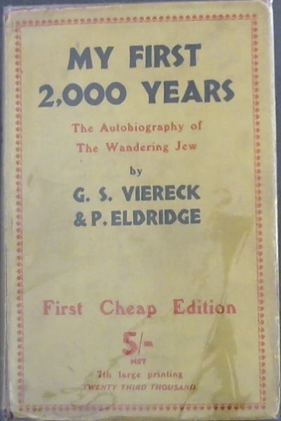 Image for MY FIRST TWO THOUSAND YEARS: The Autobiography Of The Wandering Jew