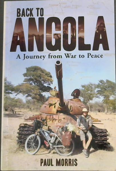 Image for Back to Angola: A Journey from War to Peace