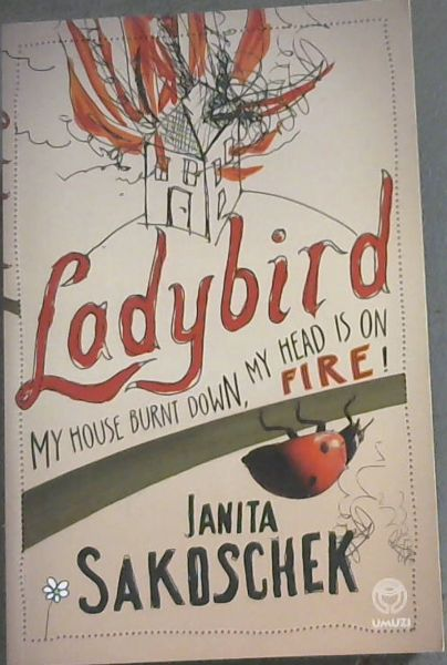 Image for Ladybird: My House Burnt Down, My Head is on Fire!