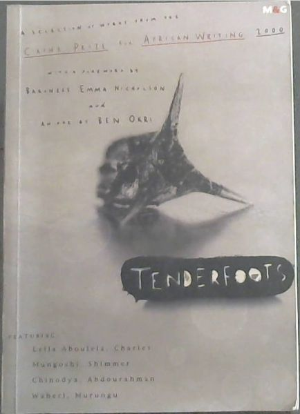 Image for Tenderfoots: A Selection of Works from the 2000 Caine Prize for African Writing