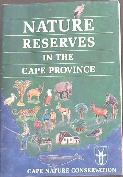 Image for NATURE RESERVES IN THE CAPE PROVINCE / CAPE NATURE CONSERVATION