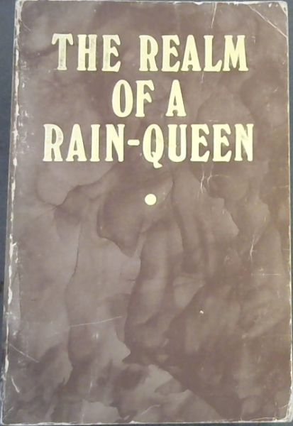 Image for The Realm of a Rain Queen: A Study of the Pattern of Lovedu Society