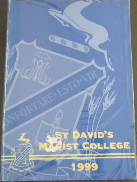 Image for ST DAVID'S MARIST COLLEGE - THE MAGAZINE OF THE MARIST BROTHERS COLLEGE 1999