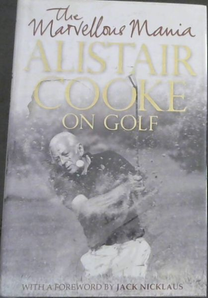 Image for The Marvellous Mania: Alistair Cooke On Golf