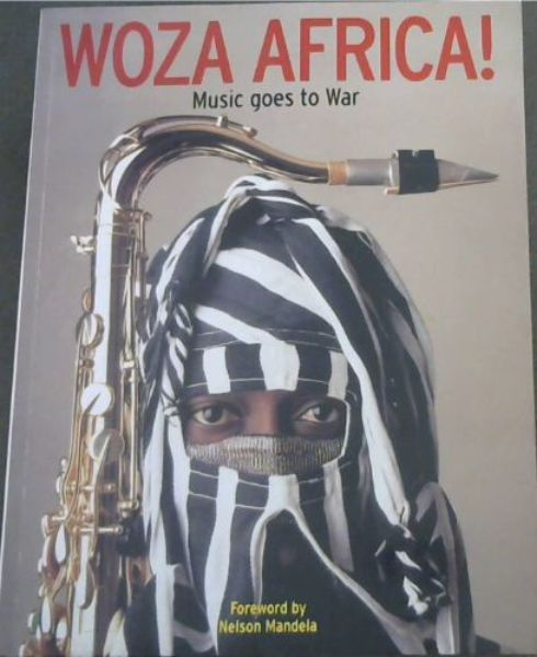 Image for Woza Africa - Music goes to War