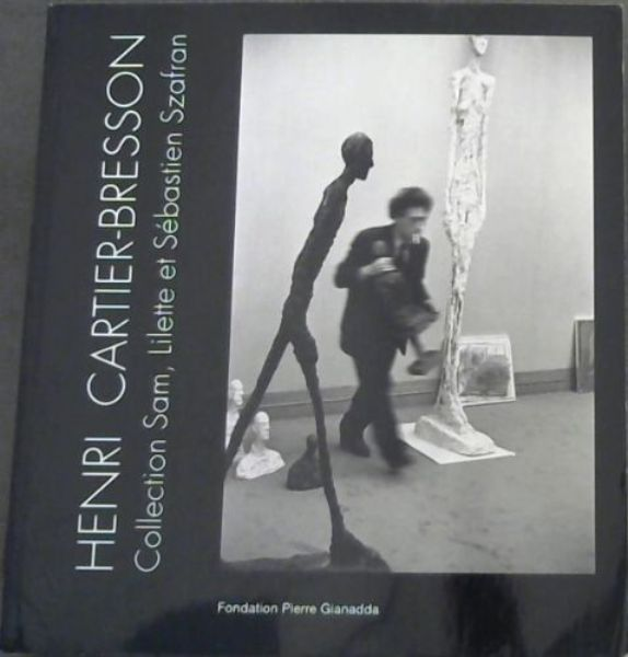 Image for Henri Cartier-Bresson : Collection Sam, Lilette et Sébastien Szafran