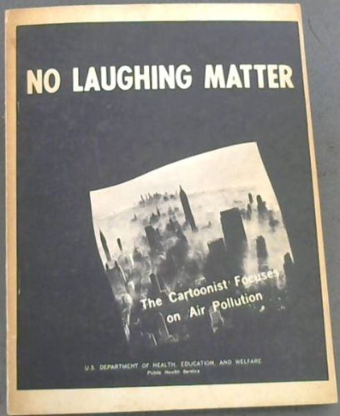 Image for No Laughing Matter : The Cartoonist Focuses on Air Pollution