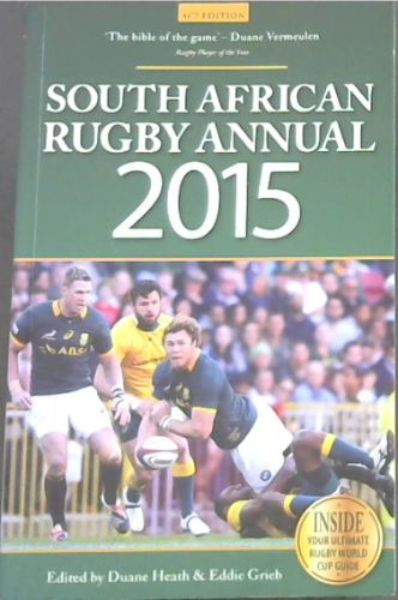 Image for SOUTH AFRICAN RUGBY ANNUAL 2015 - Inside Your Ultimate Rugby World Cup Guide)