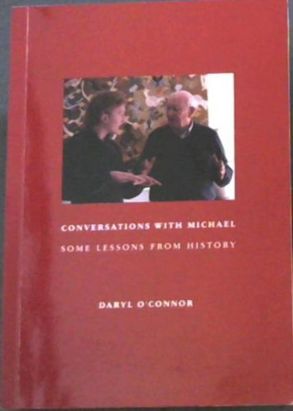 Image for CONVERSATIONS WITH MICHAEL SOME LESSONS FROM HISTORY