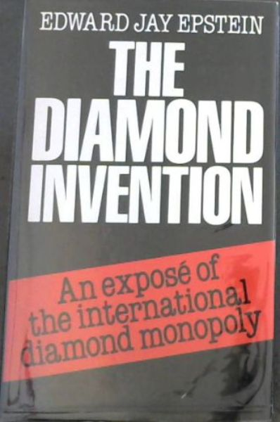Image for The Diamond Invention - An expose of the international diamond monopoly