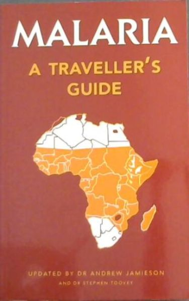 Image for Malaria: A Traveller's Guide - originally a Layman's Guide to Malaria by Martine Maurel
