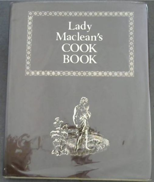 Image for Lady Maclean's COOK BOOK