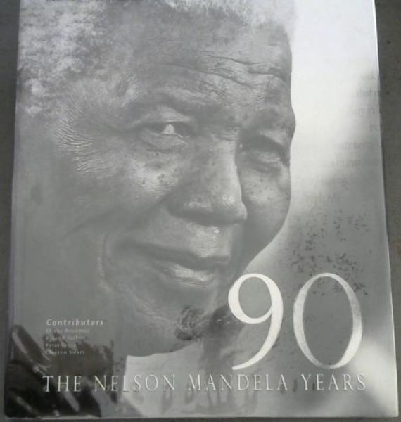 Image for 90: The Nelson Mandela Years