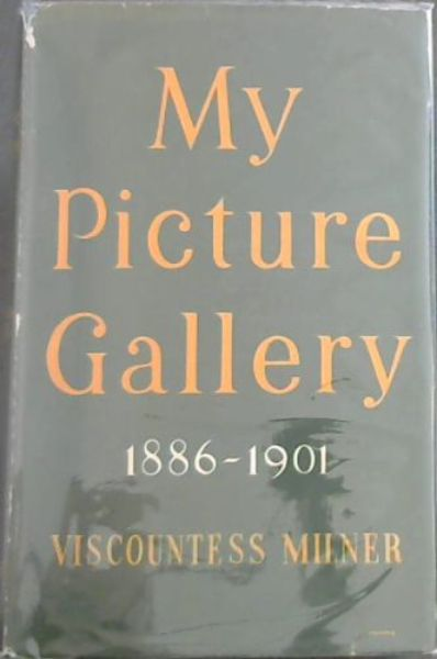 Image for MY PICTURE GALLERY 1886 - 1901