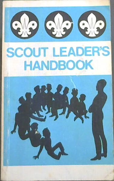 Image for THE SCOUT LEADER'S HANDBOOK - The official Handbook of The Scout Association