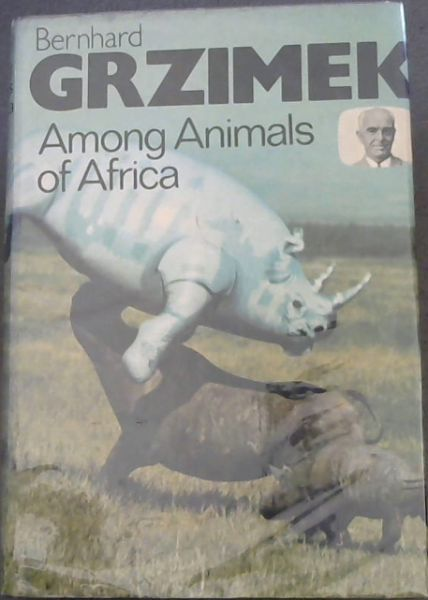 Image for Among the Animals of Africa