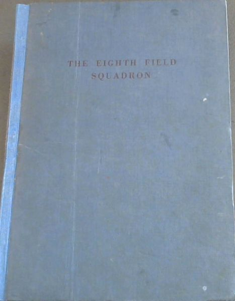 Image for THE EIGHTH FIELD SQUADRON