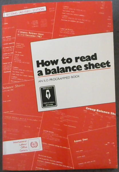 Image for How To read a balance Sheet - second revised edition