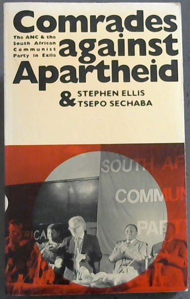 Image for Comrades Against Apartheid - The ANC & the South African Communist Party in Exile