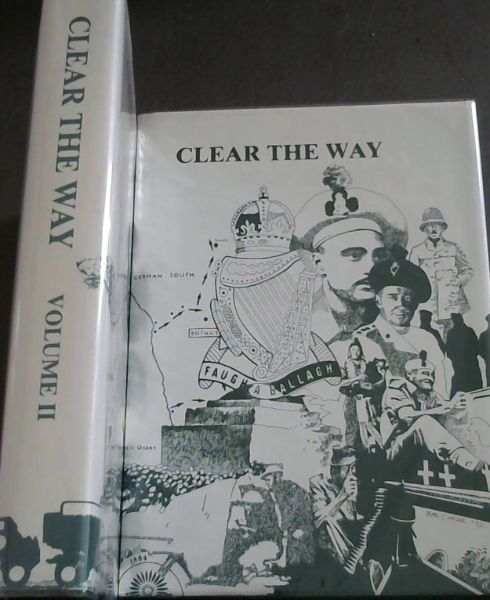 Image for Clear the way ('Faugh-a-ballagh'): The military heritage of the South African Irish 1880-1990