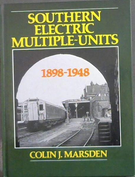 Image for Southern electric multiple-units, 1898-1948