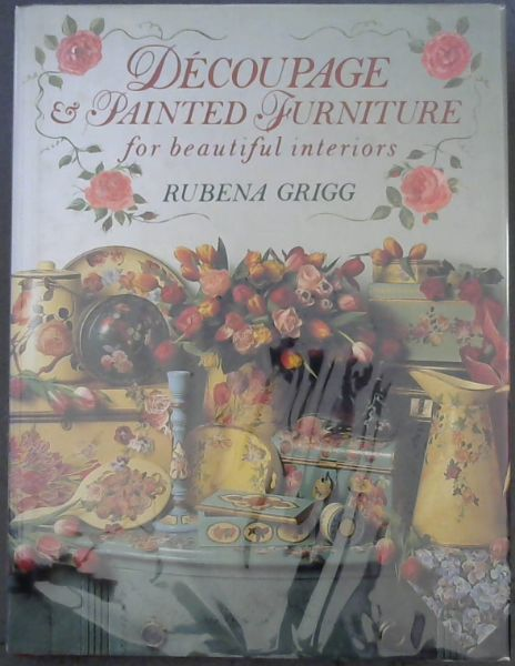 Image for Decoupage and Painted Furniture: For Beautiful Interiors