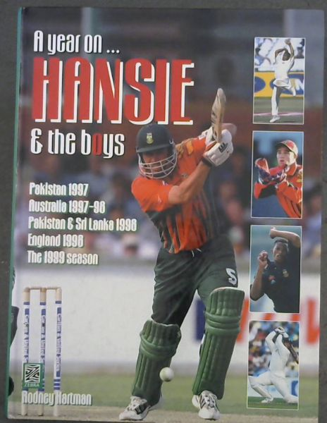 Image for A year on ...  HANSIE and the boys