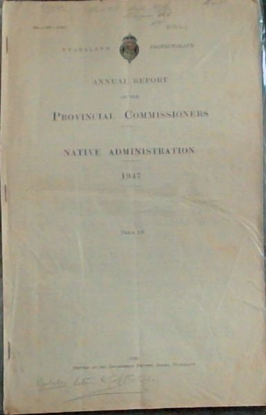 Image for Annual Report of the Provincial Commissioners - Native Administration 1947 (Sec - 768 - (160)