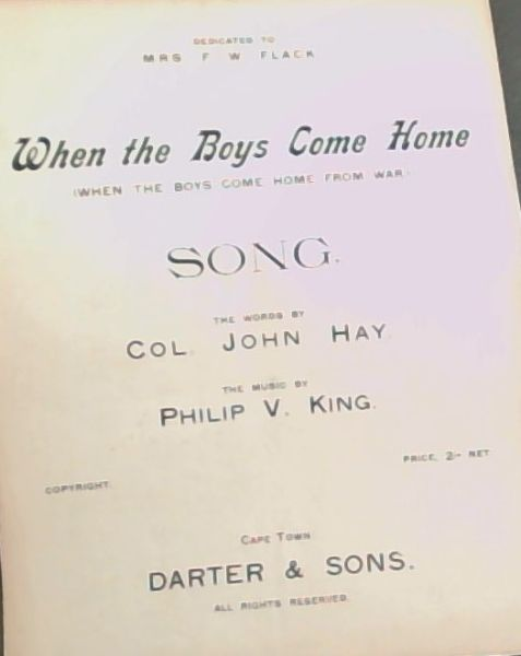 Image for SONG: WHEN THE BOYS COME HOME (When the Boys come home from war.)