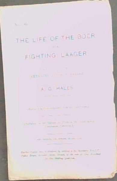 Image for THE LIFE OF THE BOER IN A FIGHTING LAAGER. EXTRACTS FROM A LETTER - (No.38.)