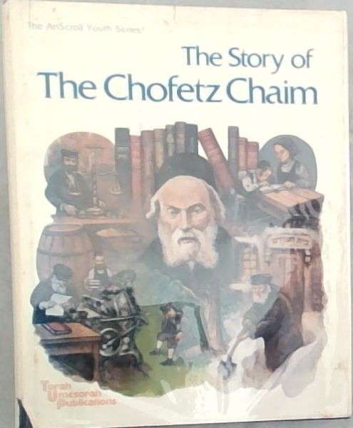 Image for The Story of The Chofetz Chaim (Artscroll Youth Series)