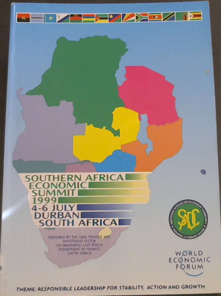 Image for Southern Africa Economic Summit 1999 - 4-6 July, Durban, South Africa - Theme: Responsible Leadership for Stability, Action and Growth