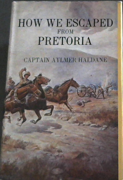 Image for How we escaped from Pretoria (Africana reprint library)