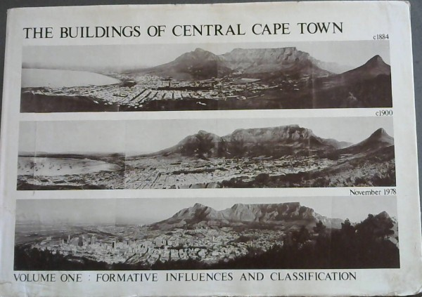 Image for Buildings of Central Cape Town 1978: Volume One: Formative Influences and Classification - Vol 1
