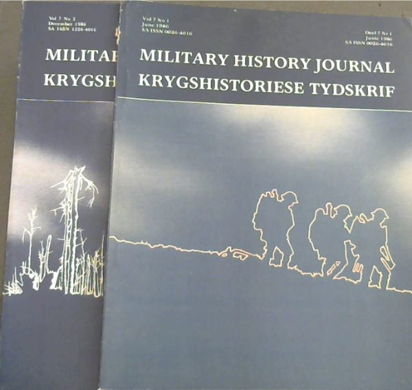 Image for Military History Journal / Krygshistoriese Tydskrif. Volume 7 No. 1 & 2. June & December 1986. 2 volumes