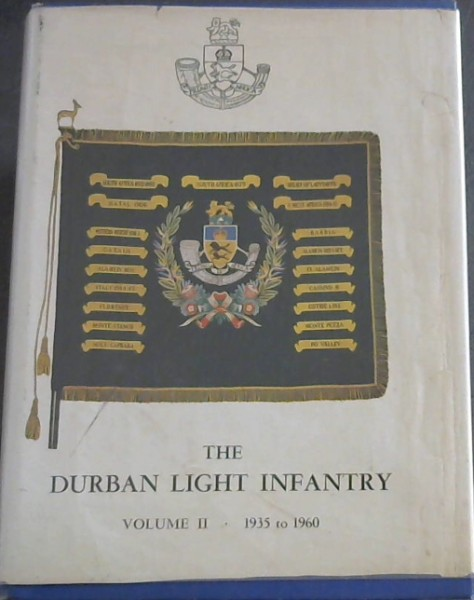 Image for The Durban Light Infantry Volume 2 1935 to 1960