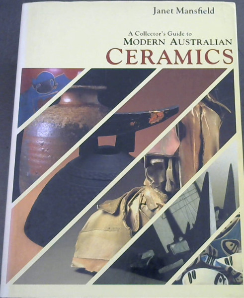 Image for A Collector's Guide to Modern Australian Ceramics